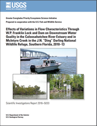 "cover image: Effects of variations in flow characteristics through W.P. Franklin Lock and Dam on downstream water quality in the Caloosahatchee River Estuary and in McIntyre Creek in the J.N. ""Ding"" Darling National Wildlife Refuge, southern Florida"